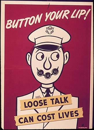 World War II Poster: Button Your Lip